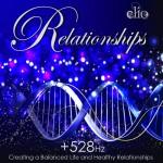 The Relationships Healing & Meditation MP3 Album 528hz